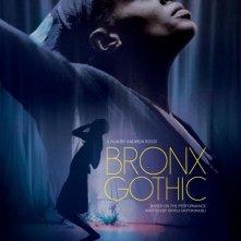 Locandina di Bronx Gothic