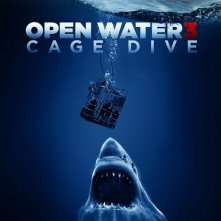 Locandina di Open Water 3: Cage Dive