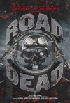 Locandina di George A. Romero Presents: Road of the Dead