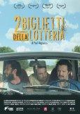 Locandina di 2 biglietti per la lotteria