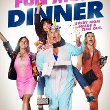 Locandina di Fun Mom Dinner