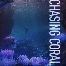 Locandina di Chasing Coral