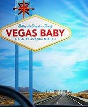 Locandina di Vegas Baby