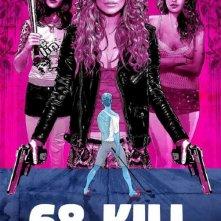 Locandina di 68 Kill