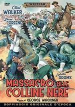Locandina di Massacro alle colline nere