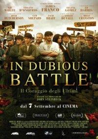 In Dubious Battle – Il coraggio degli ultimi in streaming & download