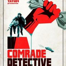 Locandina di Comrade Detective