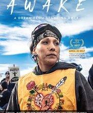 Locandina di AWAKE, A Dream From Standing Rock