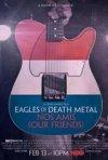Locandina di Eagles of Death Metal: Nos Amis (I nostri amici)