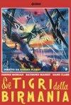 Locandina di Le tigri della Birmania