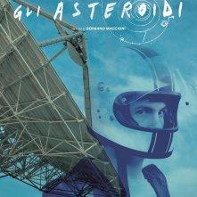 Locandina di Gli asteroidi