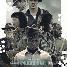 Locandina di Mudbound