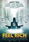 Locandina di Feel Rich