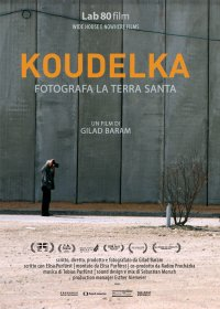 Koudelka fotografa la Terra Santa in streaming & download