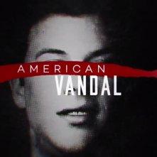 Locandina di American Vandal