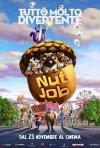 Locandina di Nut Job 2 - Tutto molto divertente