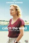 Locandina di Catch the Wind