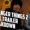 Stranger Things - Season 2 Final Trailer Breakdown