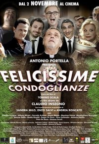 Felicissime condoglianze in streaming & download