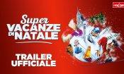 Super Vacanze di Natale - Trailer