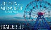 La ruota delle meraviglie - Trailer Ufficiale Italiano