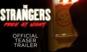 The Strangers: Prey at Night  - Teaser Trailer