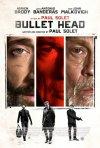 Locandina di Bullet Head