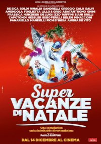 Super Vacanze di Natale in streaming & download