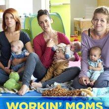 Locandina di Workin' Moms