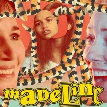 Locandina di Madeline's Madeline