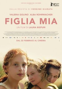Figlia mia in streaming & download