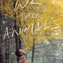 Locandina di We the Animals