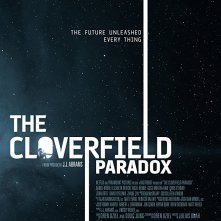 Locandina di The Cloverfield Paradox
