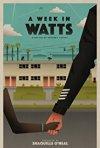 Locandina di A Week in Watts