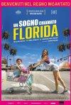 Locandina di Un sogno chiamato Florida