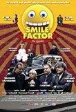 Locandina di Smile Factor