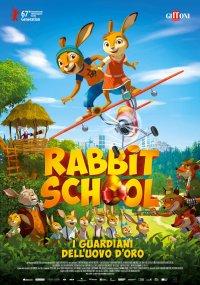 Rabbit School – I guardiani dell'uovo d'oro in streaming & download