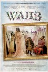 Locandina di Wajib - Invito al matrimonio