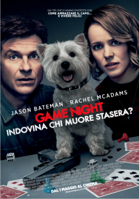 Game Night – Indovina chi muore stasera? in streaming & download