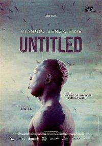 Untitled – Viaggio senza fine in streaming & download