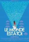 Locandina di Le Monde Est a Toi