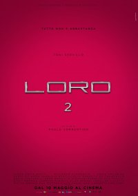 Loro 2 in streaming & download