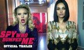 The Spy Who Dumped Me - Trailer 2
