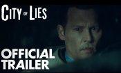 City of Lies - Trailer