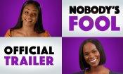 Nobody's Fool - Trailer
