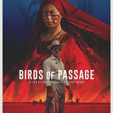 Locandina di Birds of Passage