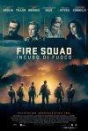 Locandina di Fire Squad - Incubo di fuoco