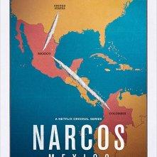 Locandina di Narcos: Mexico