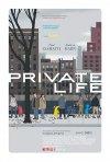 Locandina di Private Life
