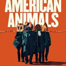 American Animals: la locandina ufficiale